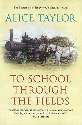 9780863220999: To School Through the Fields: An Irish Country Childhood