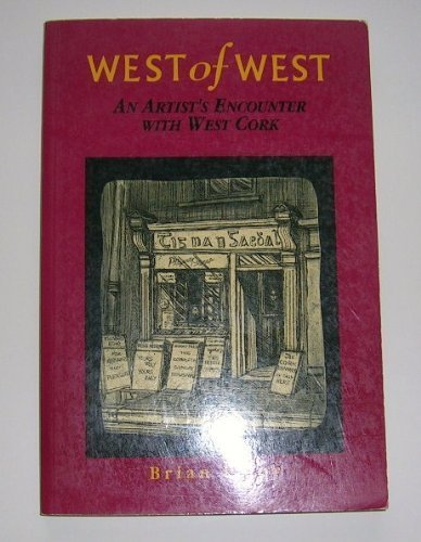 West of West. An Irish Artist's Encounter: Lalor, Brian.