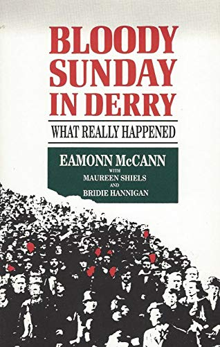 9780863221392: Bloody Sunday in Derry: What Really Happened