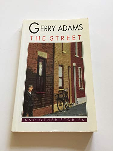 9780863221477: The Street and Other Stories