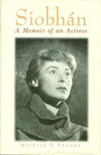 9780863221880: Siobhan: A Memoir of an Actress