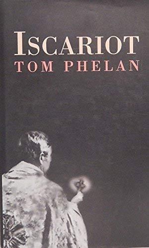 ISCARIOT: Phelan, Tom