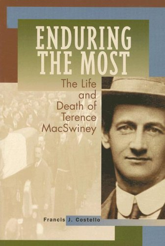 9780863222207: Enduring the Most: The Life and Death of Terence MacSwiney