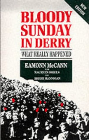 9780863222740: Bloody Sunday in Derry: What Really Happened