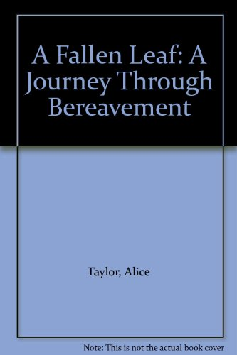 9780863223075: A Fallen Leaf: A Journey Through Bereavement
