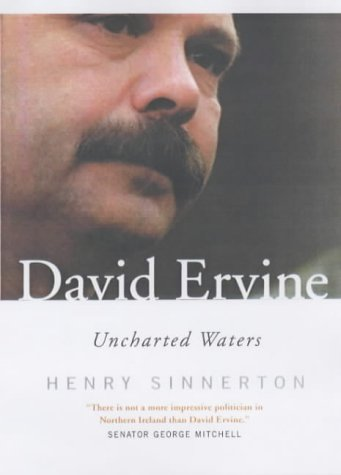 9780863223129: David Ervine: Uncharted Waters