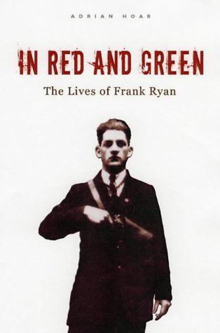 9780863223327: In Red and Green: The Lives of Frank Ryan