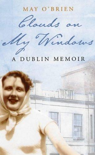 9780863223358: Clouds on my Windows: A Dublin Memoir