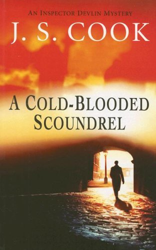 9780863223365: A Cold-blooded Scoundrel: An Inspector Devlin Mystery