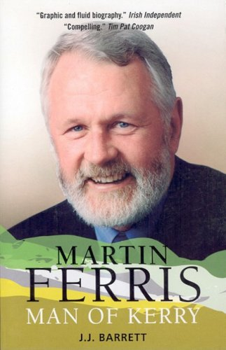 9780863223518: Martin Ferris: Man of Kerry