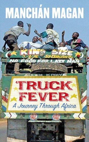 9780863223891: Truck Fever: A Journey Through Africa