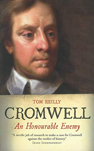 9780863223907: Cromwell: An Honourable Enemy