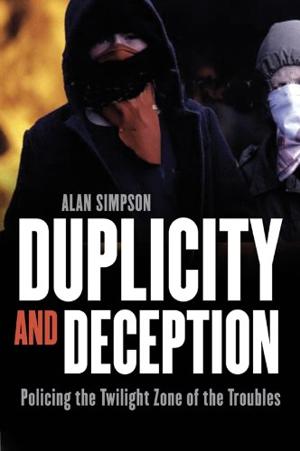 9780863224287: Duplicity and Deception: Policing the Twilight Zone of the Troubles