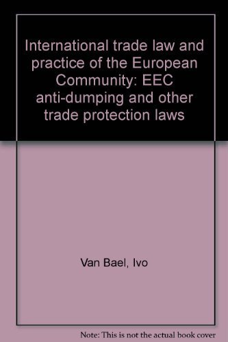 International trade law and practice of the: Ivo Van Bael