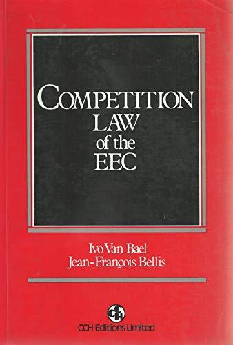 Competition law of the EEC: Van Bael, Ivo