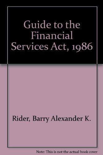 9780863250781: Guide to the Financial Services Act, 1986