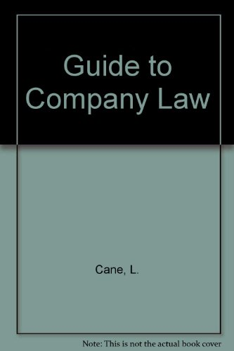 Guide to Company Law: Crane, Leon
