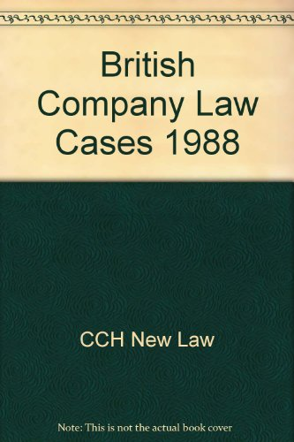 British Company Law Cases 1988: CCH New Law