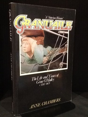 9780863270079: Granuaile: The Life and Times of Grace O'Malley