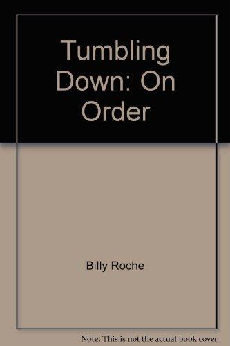 9780863270536: Tumbling Down: On Order
