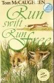 9780863271069: Run Swift Run Free