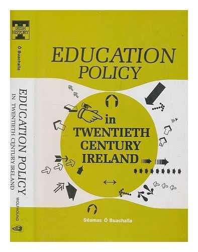 9780863271465: Education Policy in Twentieth-century Ireland (Topics in modern Irish history)