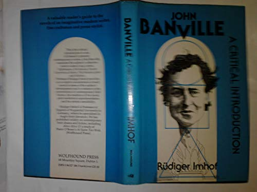 John Banville: A Critical Introduction: Imhof, Rudiger