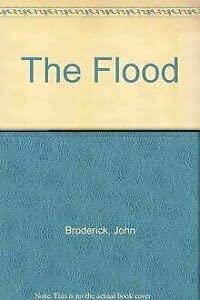 The Flood: Broderick, John