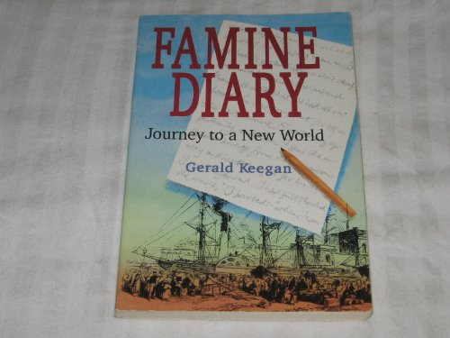 Famine Diary: Journey to a New World