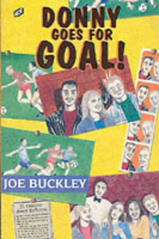 Donny Goes for Goal (ACE Paperbacks): Buckley, Joe