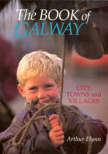 The Book of Galway: City, Towns and Villages
