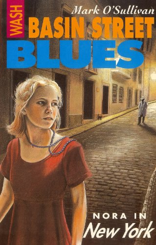 9780863274671: Wash Basin Street Blues: Nora in New York