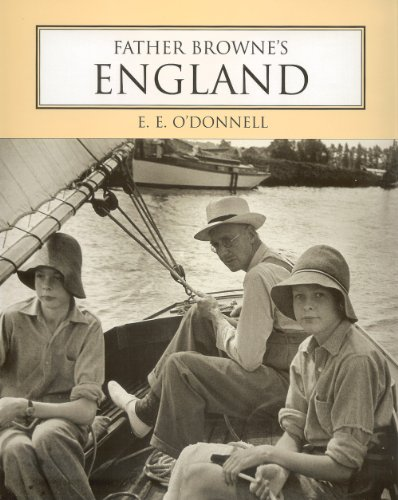 9780863274909: Father Browne's England