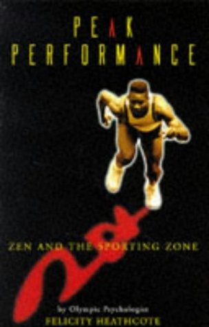 9780863275265: Peak Performance: Zen and the Sporting Zone