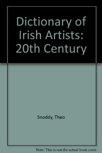 Dictionary of Irish Artists 20th Century: Snoddy, Theo