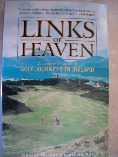 9780863275630: Links of Heaven: Complete Guide to Golf Journeys in Ireland