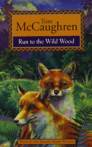 9780863275715: Run to the Wild Wood (Run Wild)