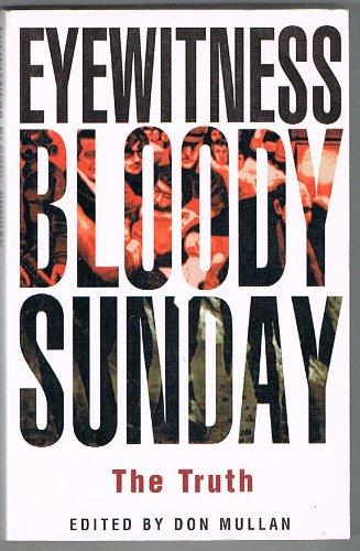 9780863275869: Eyewitness Bloody Sunday