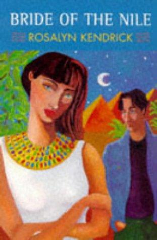 Bride of the Nile: Kendrick, Rosalyn