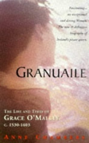 9780863276316: Granuaile: The Life and Times of Grace O'Malley 1503-1603