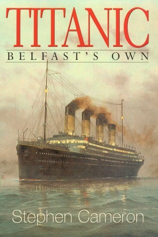 9780863276859: Titanic: Belfast's Own
