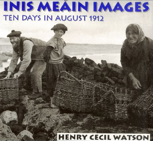 9780863277306: Inis Meain Images: Ten Days in August 1912