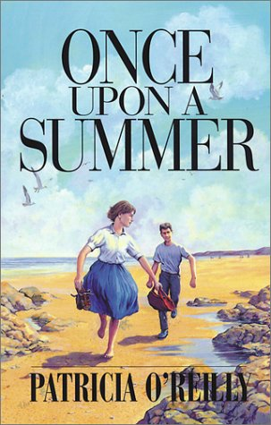 Once Upon a Summer: O'Reilly, Patricia