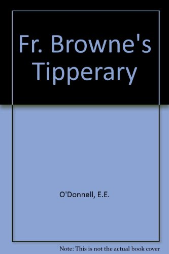 9780863278761: Fr. Browne's Tipperary
