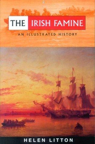 9780863279126: The Irish Famine: An Illustrated History