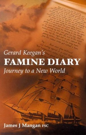 9780863279171: Gerard Keegan's Famine Diary: Journey to a New World