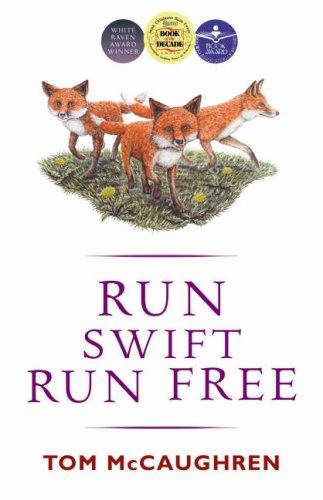 9780863279379: Run Swift, Run Free (Run Wild S.)
