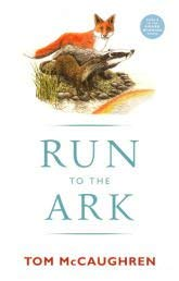 Run to the Ark (0863279414) by Tom McCaughren