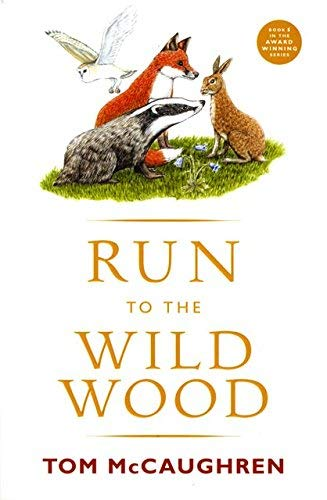 9780863279447: RUN TO WILD WOOD NEW EDN