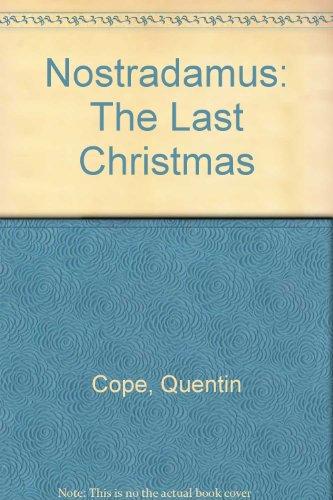 Nostradamus: The Last Christmas: Cope, Quentin
